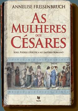 As Mulheres Dos Cesares