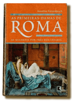 As Primeiras Damas De Roma