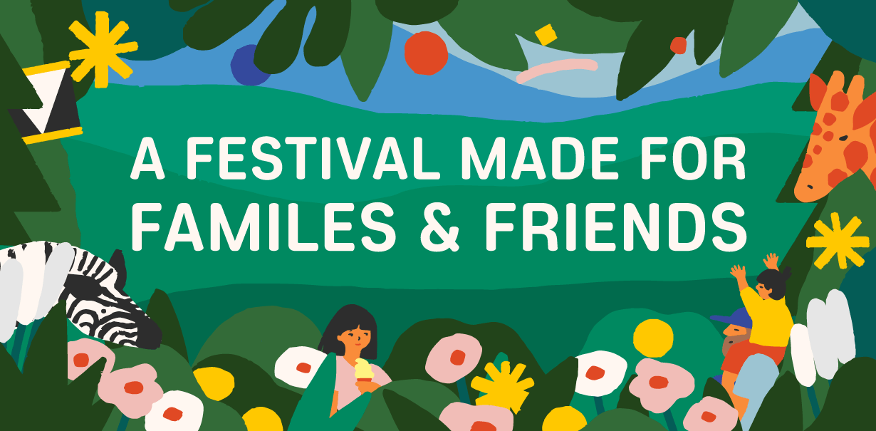 A festival made for families & friends
