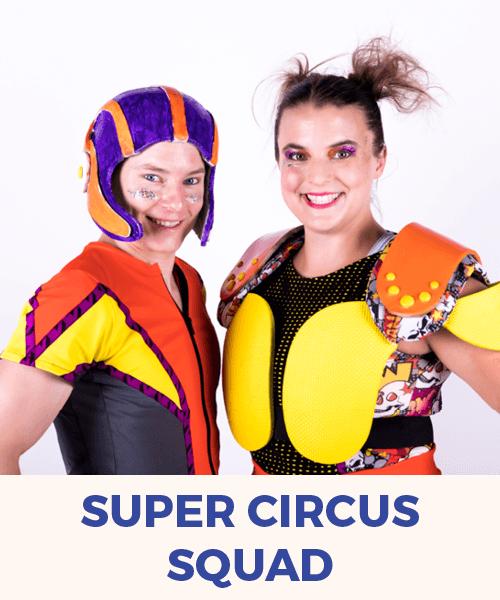 Super Circus Squad