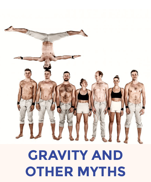 Gravity & Other Myths