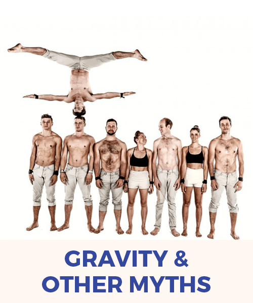 Gravity & Other Myths