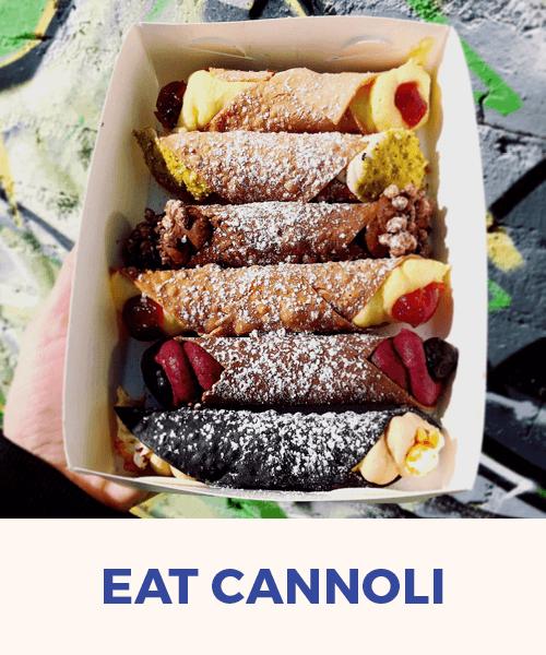 Eat Cannoli