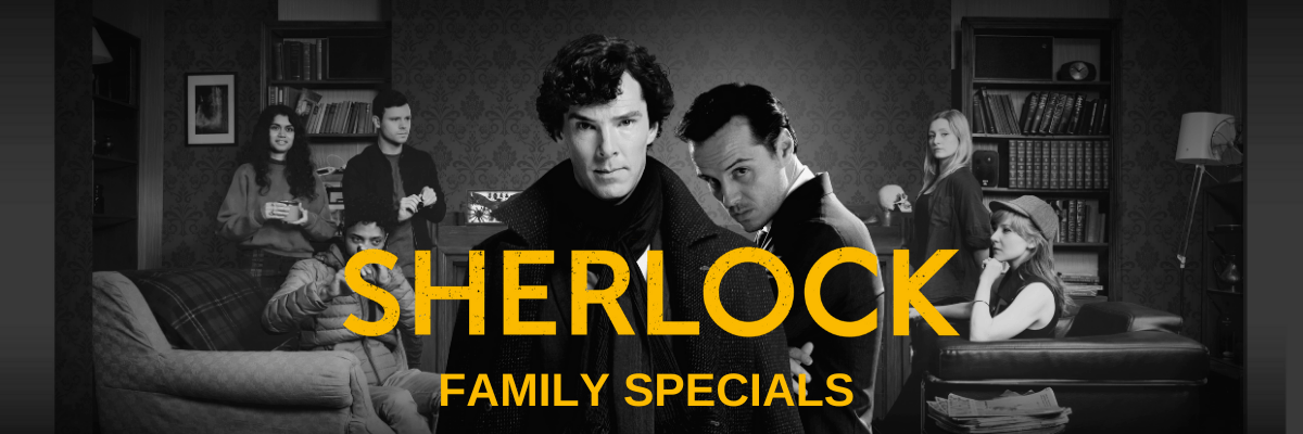 Sherlock Family Tickets