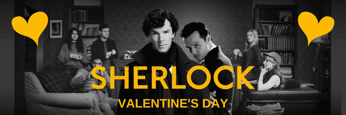 Valentine's Day at Sherlock