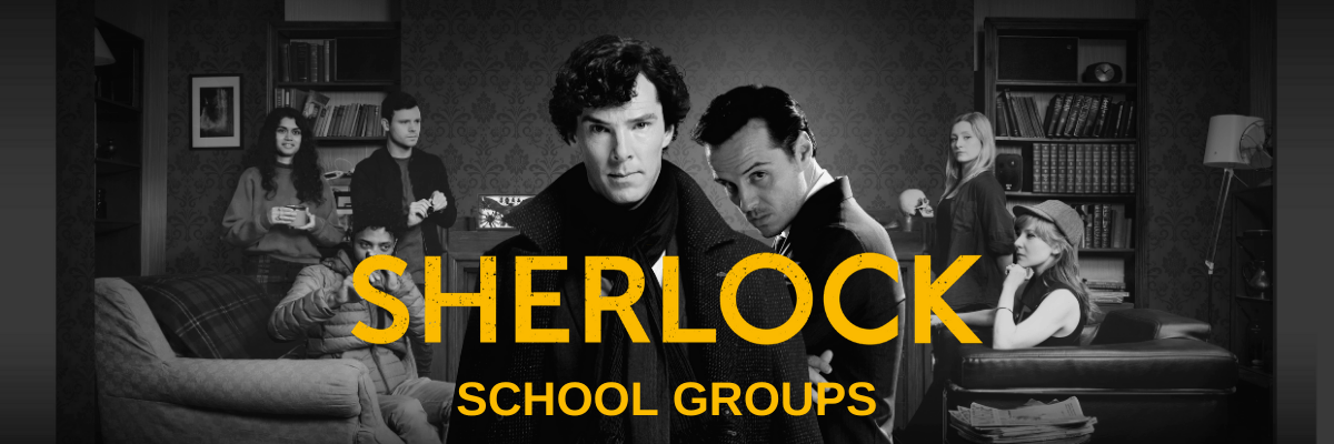 Sherlock School Groups