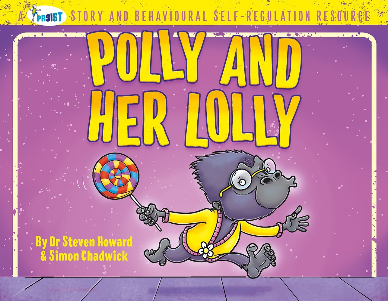 Cover of Polly And Her Lolly from Ceratopia Books, a PRSIST book