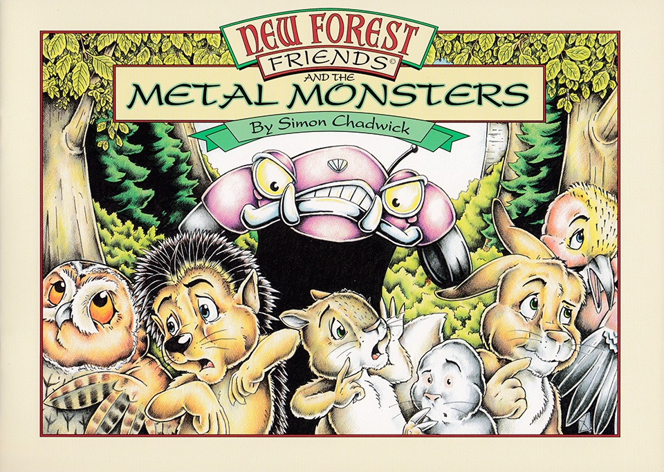 Cover for New Forest Friends And The Metal Monsters from Ceratopia Books