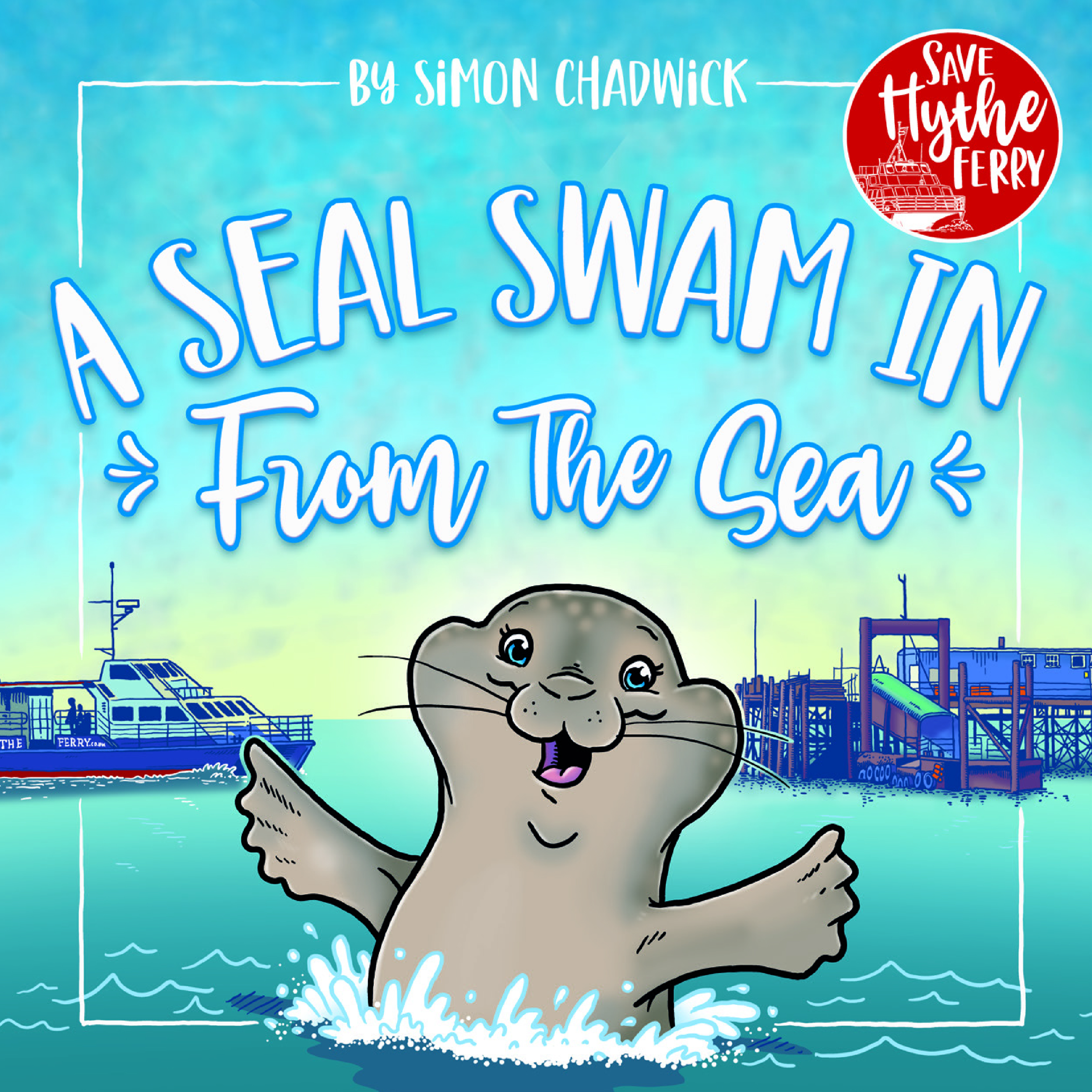 Cover for A Seal Swam In From The Sea