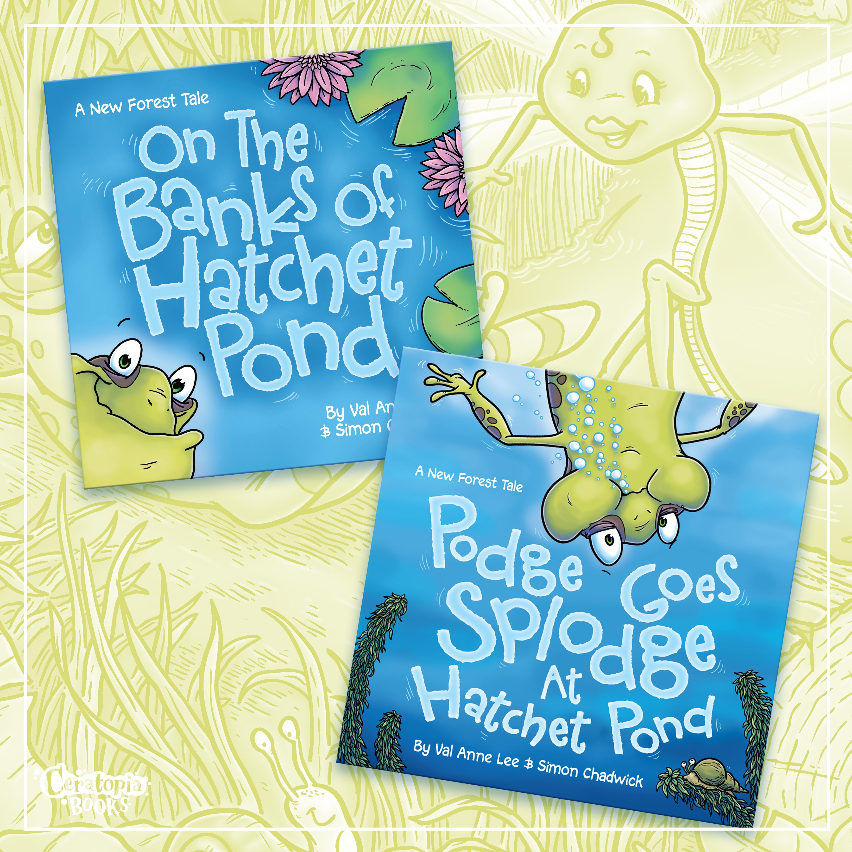 On The Banks Of Hatchet Pond and Podge Goes Splodge At Hatchet Pond
