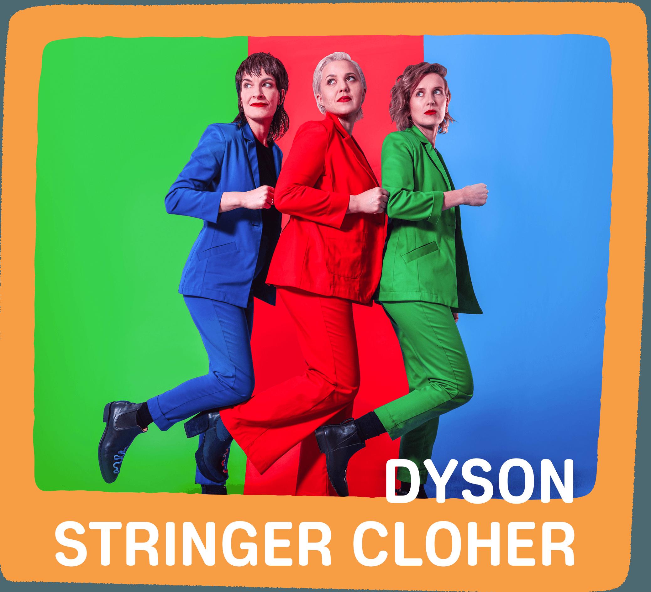 Dyson Stringer Cloher