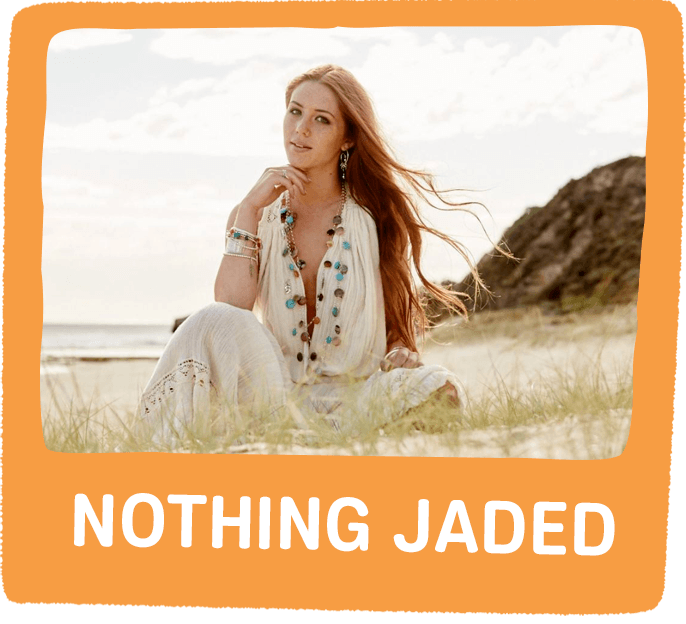 nothing jaded